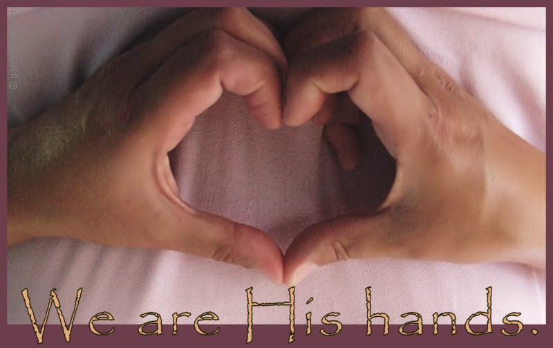 We are His hands