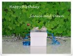 Title: Happy Birthday Janice and Dawn!!
