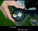 Title: Mummy... this is for you,Canon 300D