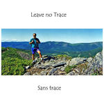 Title: Sans Trace or Leave No Trace.....