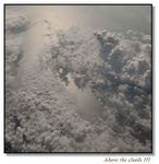 Title: Above the clouds Camera: Nikon D90