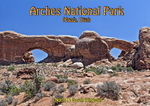Title: Arches National Park-PostcardCanon EOS 5D MKII